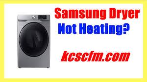 Why is My Samsung Dryer Not Heating Up
