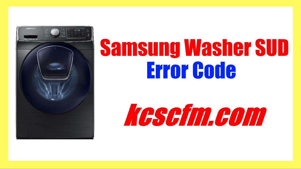 Samsung Washer SUD Error Code
