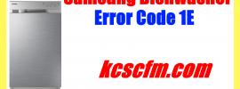 Samsung Dishwasher Error Code 1E / IE