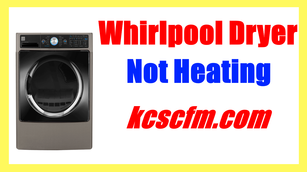 Whirlpool Dryer Not Heating