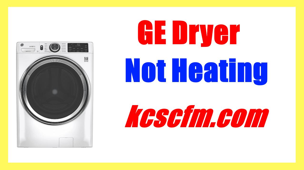 GE Dryer Not Heating