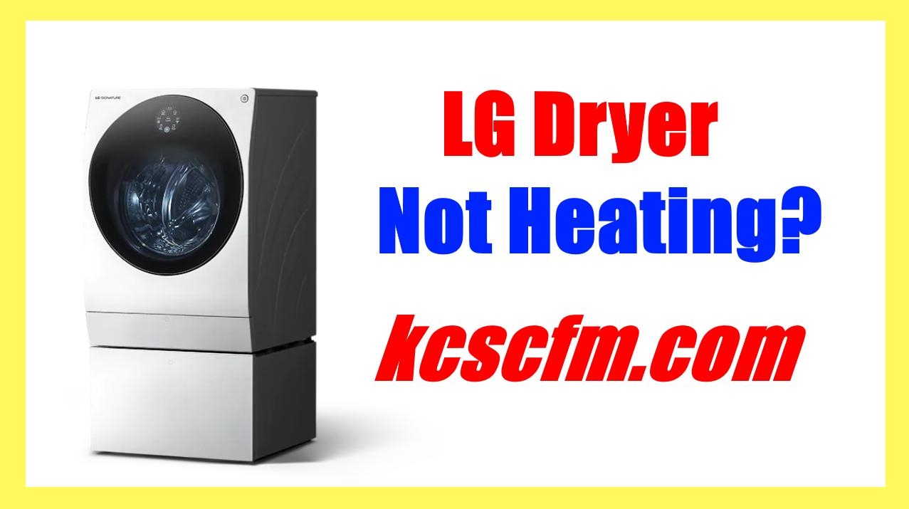 LG Dryer Not Heating