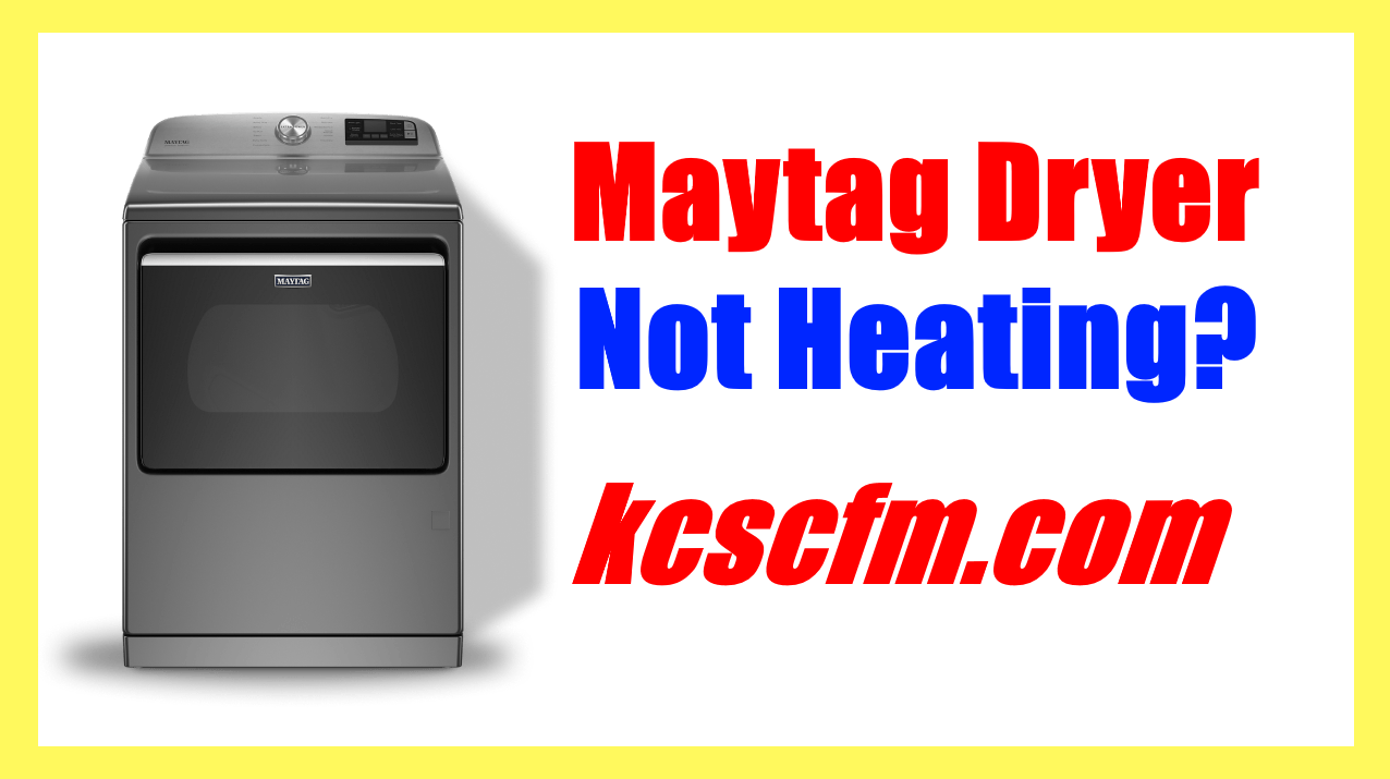 Maytag Dryer Not Heating Up