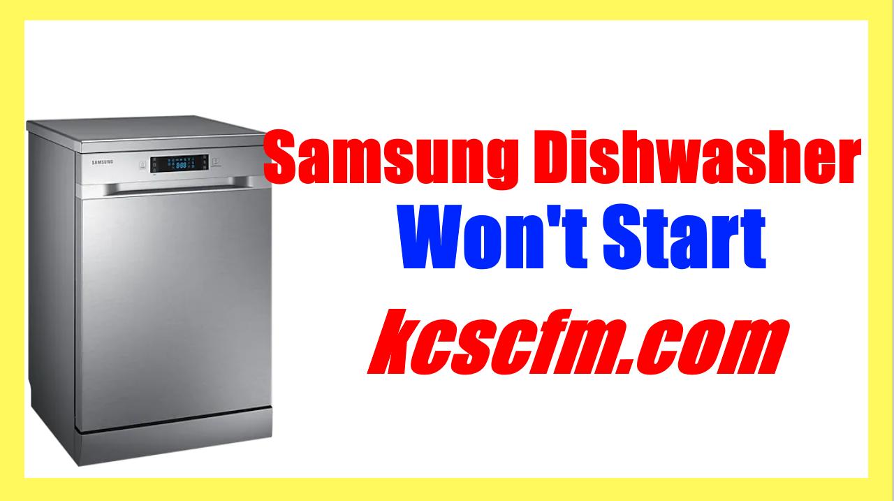 Samsung Dishwasher Won't Start