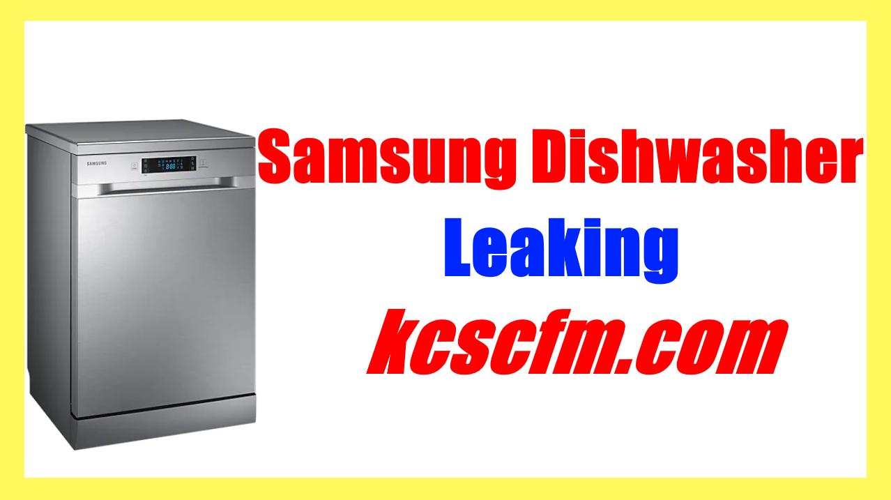 Samsung Dishwasher Leaking