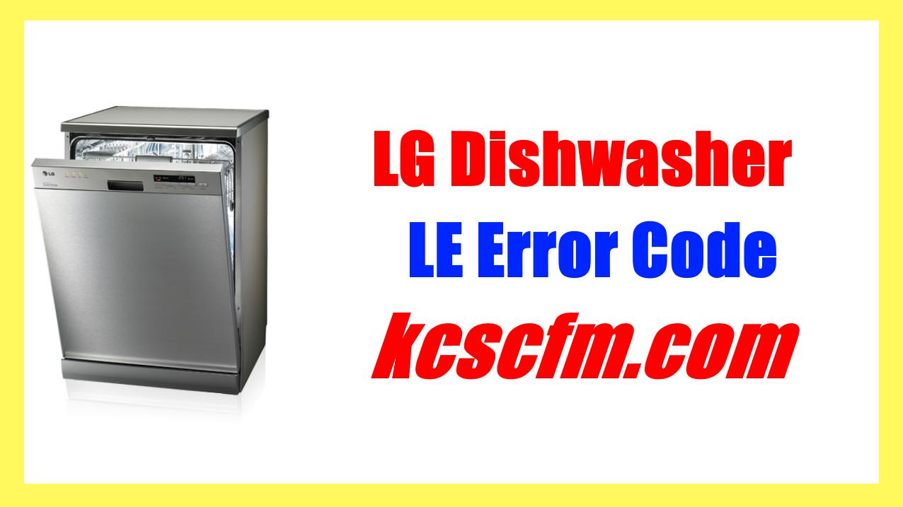 LG Dishwasher LE Error Code