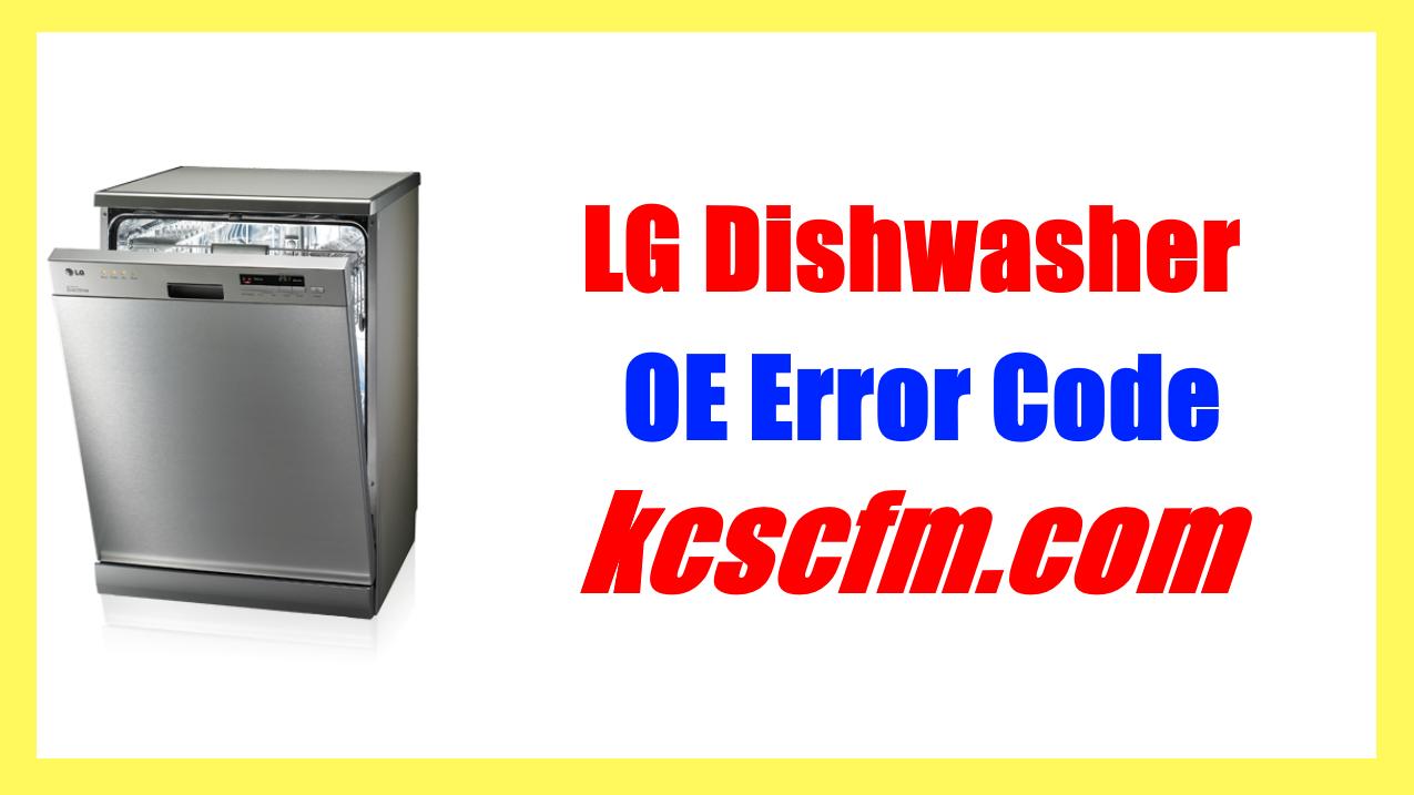 LG Dishwasher OE Error Code