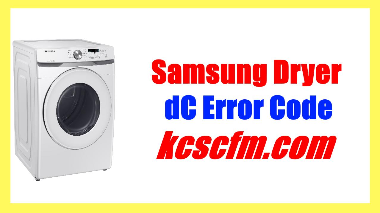 Samsung Dryer dC Error Code