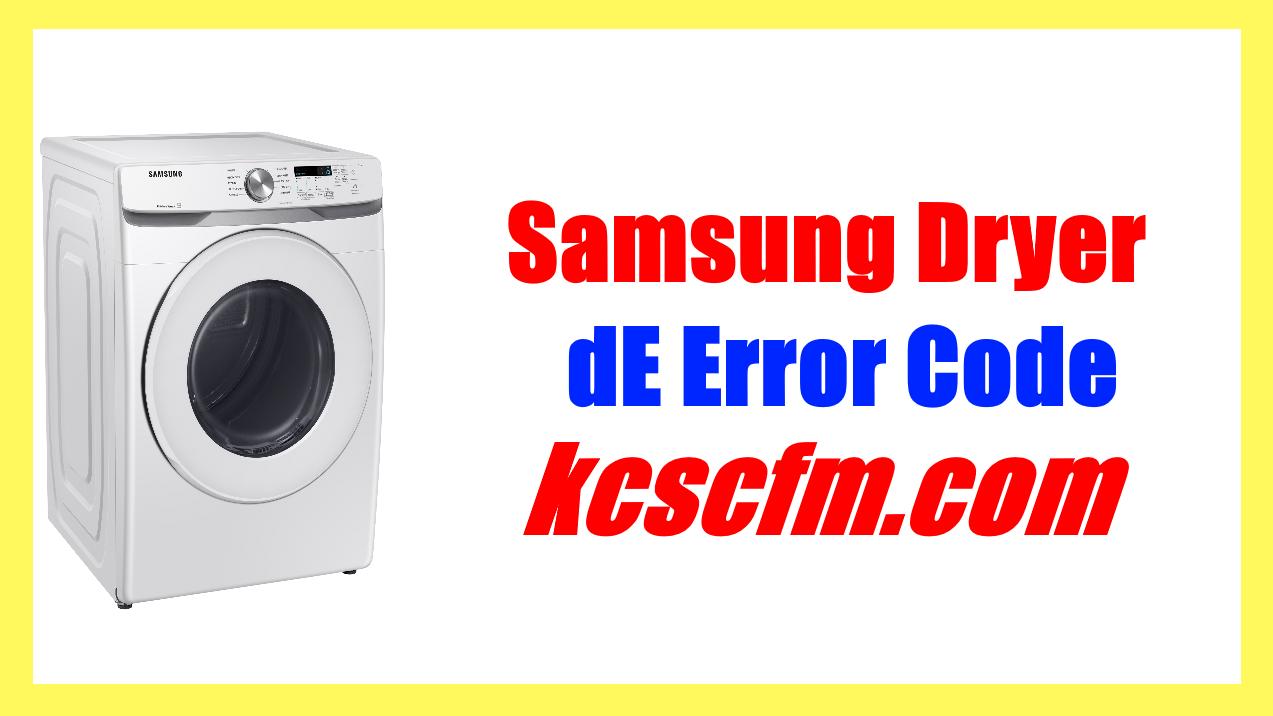 Samsung Dryer dE Error Code