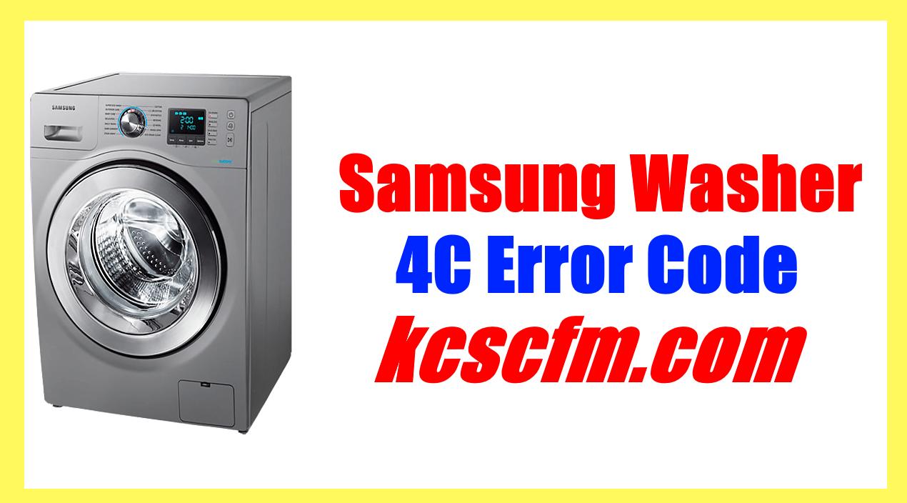 Samsung Washer 4C Error Code