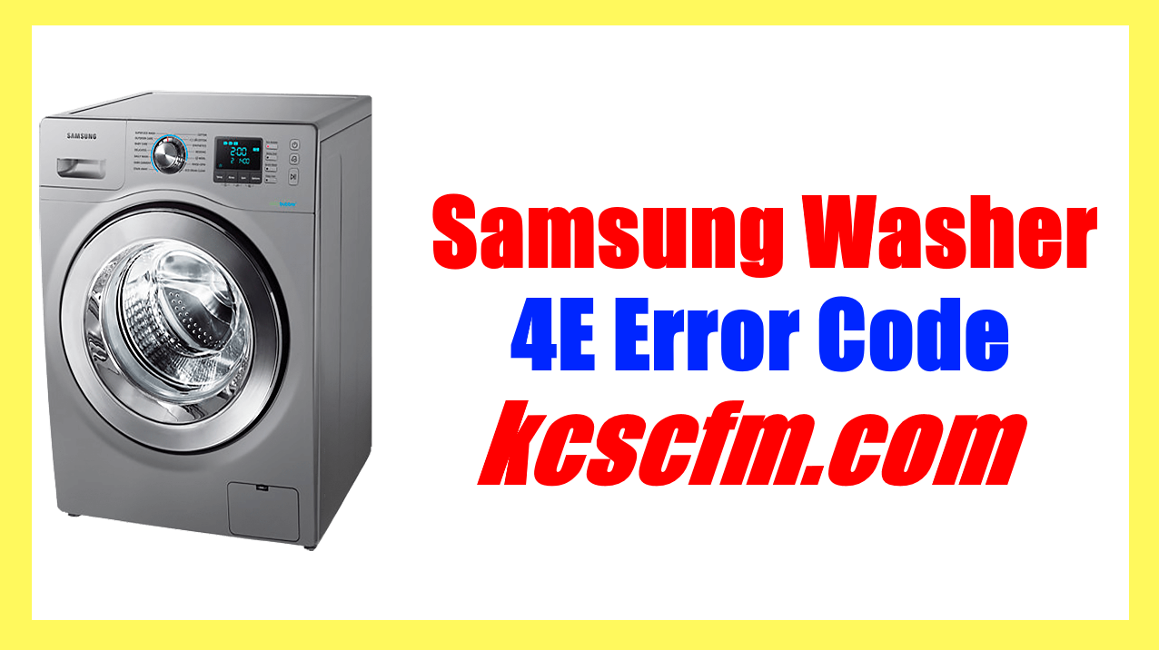 Samsung Washer 4E Error Code