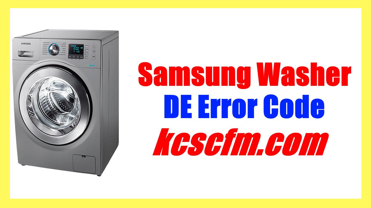 Samsung Washer DE Error Code