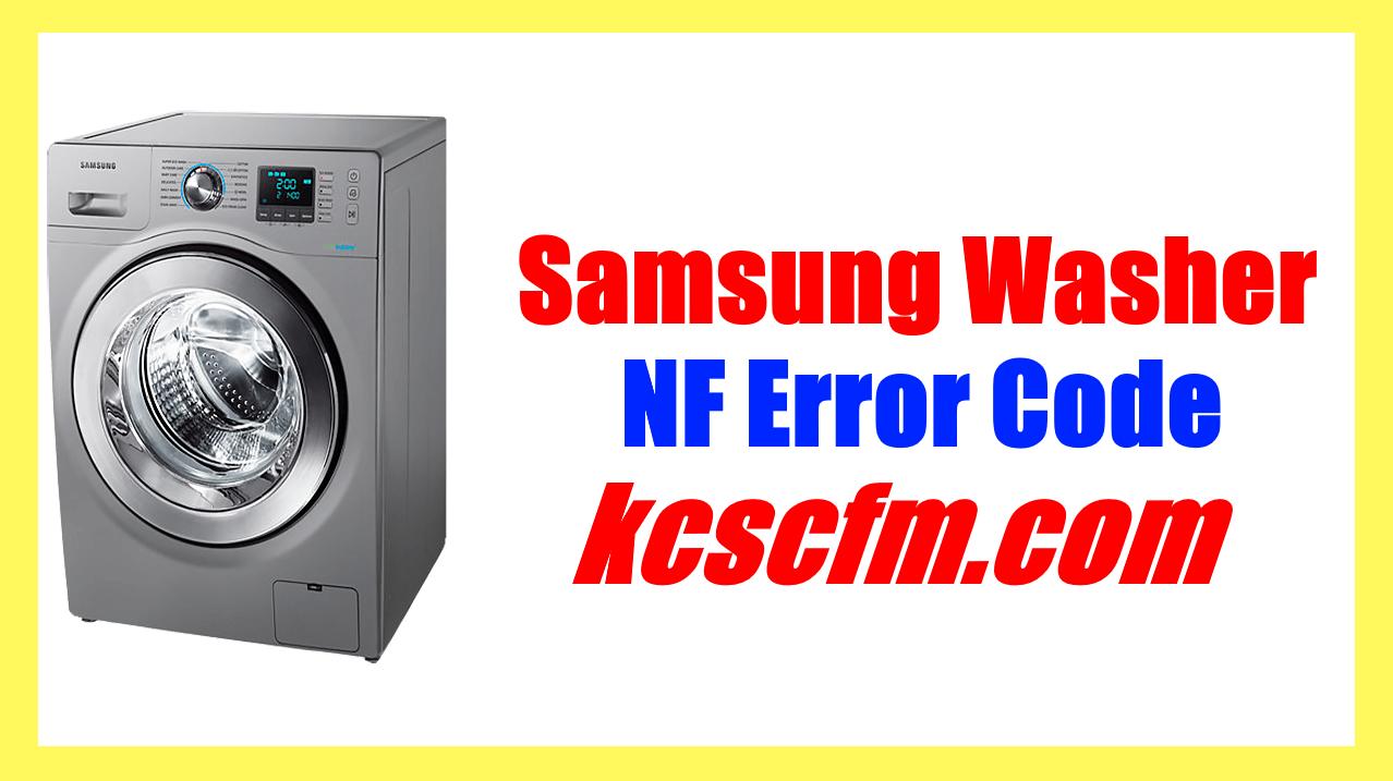 Samsung Washer NF Error Code