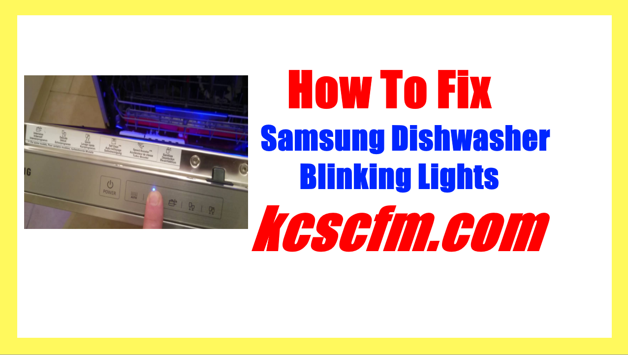Samsung Dishwasher Blinking Lights