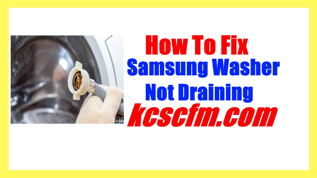Samsung Washer Not Draining